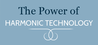 THE POWER OF HARMONIC® TECHNOLOGY